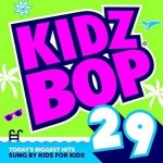 Kidz Bop 29 Review
