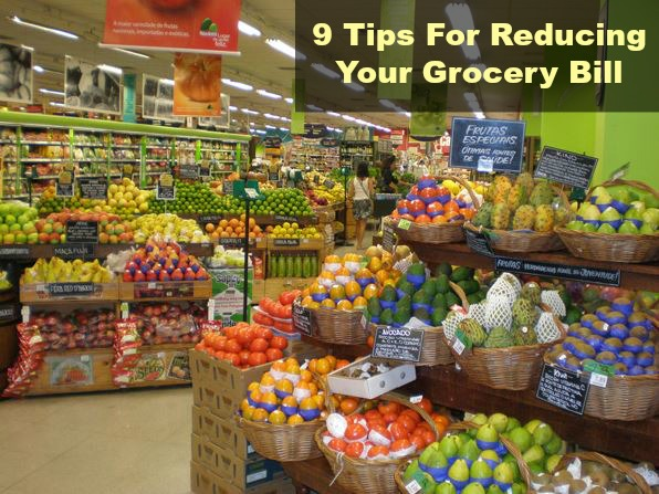 9 Tips For Reducing Your Grocery Bill