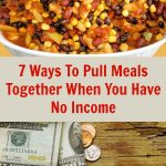 7 Ways To Pull Meals Together When You Don't Have An Income