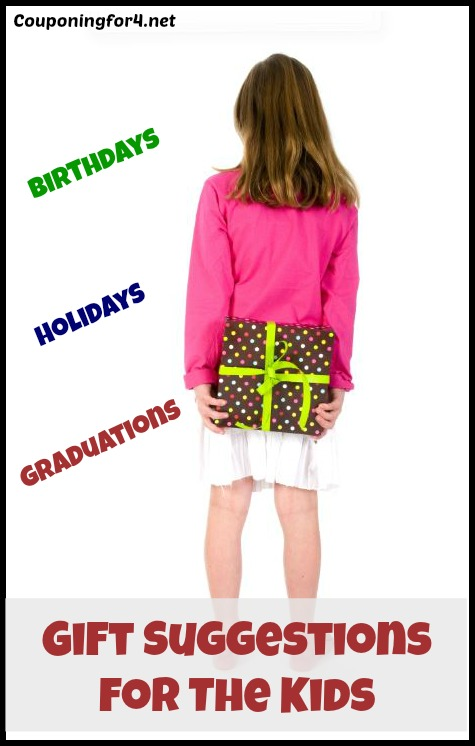 Gift Suggestions For The Kids Birthdays Holidays Graduations