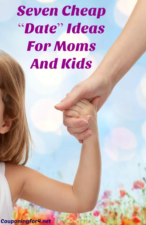 family moms cheap dating ideas